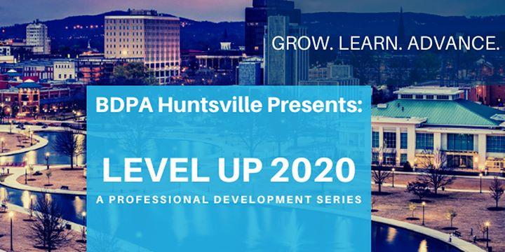 BDPAHSV Presents Level Up 2020: Professional Development Series LU101